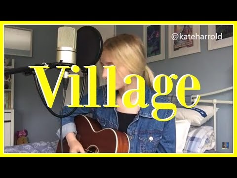 CAM 'Village' | Kate Harrold Acoustic Cover Mp3