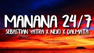Sebastián Yatra - Mañana No Hay Clase/ 24/7 (Letra/Lyrics) ft. Ñejo, Dalmata