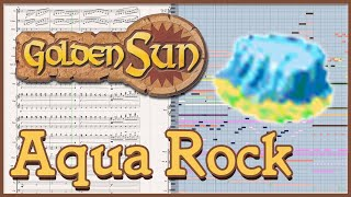 "New Arrangement: ""Aqua Rock"" from Golden Sun: The Lost Age (2002)"