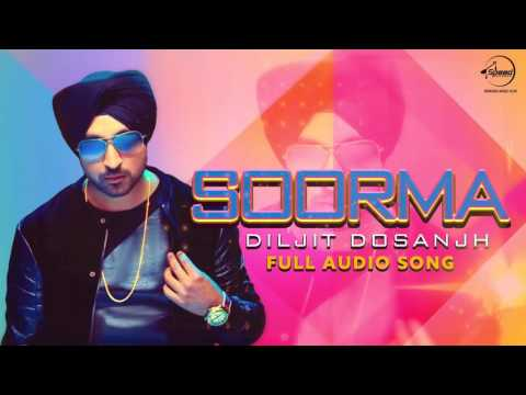 Soorma (Audio Song) | Diljit Dosanjh | Latest Punjabi Song 2016 | Speed Records