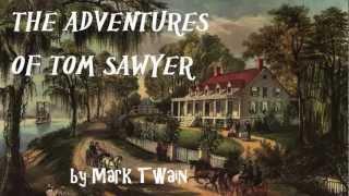THE ADVENTURES OF TOM SAWYER By Mark Twain - FULL AudioBook   GreatestAudioBooks  V1