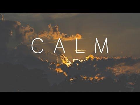 Calm | Beautiful Chill Mix
