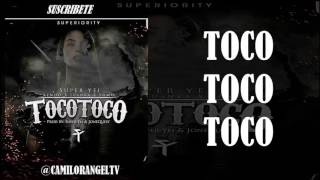 TOCO TOCO (LETRA) - KENDO KAPONI FT JUANKA EL PROBLEMATIK & YOMO