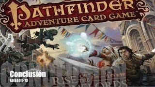 Pathfinder ACG E13 - Conclusión