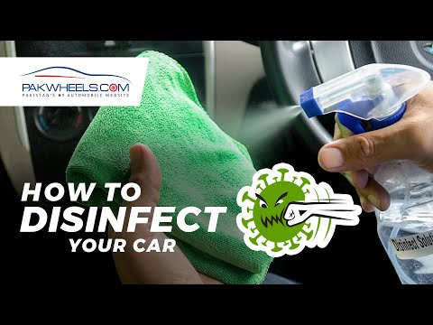 How to disinfect your car? | PakWheels