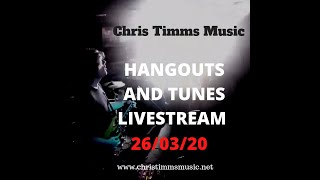 HANGOUTS AND TUNES LIVESTREAM MARCH 26 2020