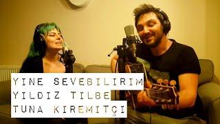 Yıldız Tilbe,Tuna Kiremitçi / Yine Sevebilirim , Cover - Gülşah & Eser ÇOBANOĞLU Müzik Seyahat