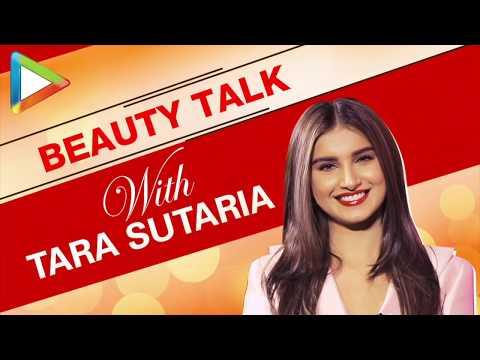 Beauty Talk With Tara Sutaria | S01E03 | Fashion | Beauty Secrets