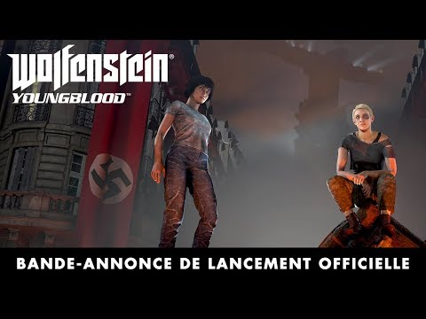 Wolfenstein: Youngblood : Trailer de lancement