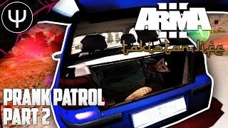 ARMA 3: Takistan Life Mod — Prank Patrol — Part 2 — Banned!