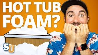 How to Get Rid of HOT TUB FOAM | Swim University