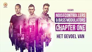 Noisecontrollers & Bass Modulators - Het Gevoel Van