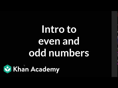 Intro to even and odd numbers (video) Khan Academy