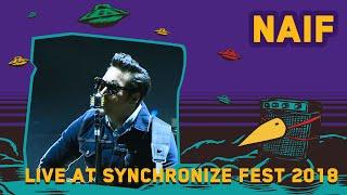 Naif Live At Synchronizefest 5 Oktober 2018