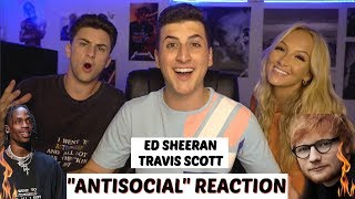 Antisocial  Ed Sheeran & Travis Scott Music Video REACTION