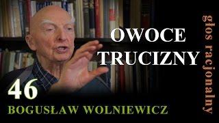 Bogusław Wolniewicz 46 OWOCE TRUCIZNY MULTI-KULTI