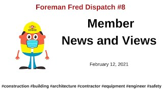 Dispatch 8 – Member News and Views – February 12, 2021