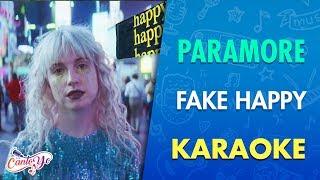 Paramore - Fake Happy (Karaoke) I CantoYo