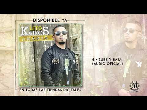 Lito Kairos - Sube y Baja (Audio Oficial)