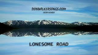 DON WALKER   LONESOME ROAD