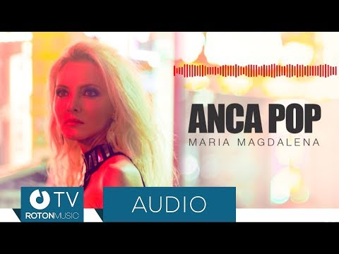 Anca Pop – Maria Magdalena Video