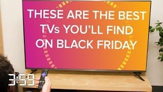 Don't waste your money on these Black Friday TV deals (The 3:59, Ep. 492)