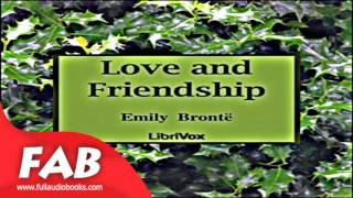 Love and Friendship Full Audiobook by  Emily BRONTË by  Poetry Audiobook