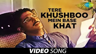 Tere Khushboo Mein Base Khat | Ghazal Video Song | Jagjit Singh - Download this Video in MP3, M4A, WEBM, MP4, 3GP