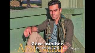 Arsi Nami - Caro Mio Ben (feat. Kryphon) [Shiraz Records]