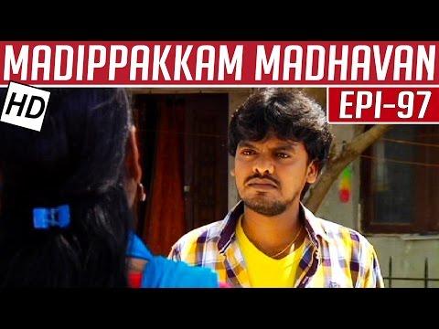 Madippakkam-Madhavan-Epi-97-24-04-2014-Kalaignar-TV