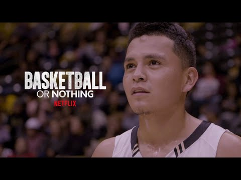 Basketball or Nothing   Official Trailer   Netflix