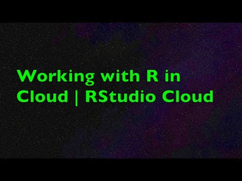 Working with R in Cloud | Getting Started with RStudio Cloud