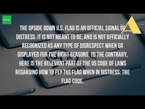 Download What Does It Mean When You Fly The Flag Upside Down Mp4 HD Video and MP3
