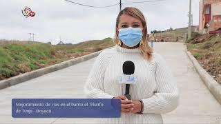 TV MUNICIPIOS – EL BARRIO EL TRIUNFO EN TUNJA – BOYACÁ AHORA CUENTA CON UNA NUEVA VÍA PAVIMENTADA