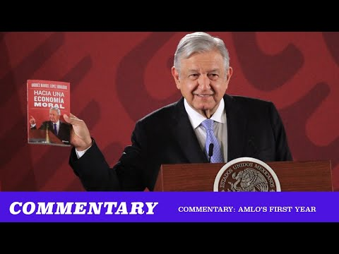 Commentary: AMLO's First Year (TMBS 117)