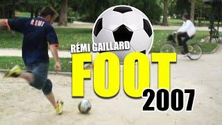 FOOTBALL 2007 (REMI GAILLARD)