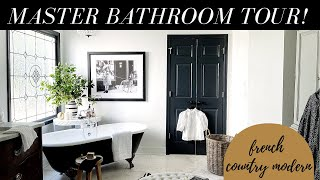 My FRENCH COUNTRY MODERN Master BATHROOM TOUR