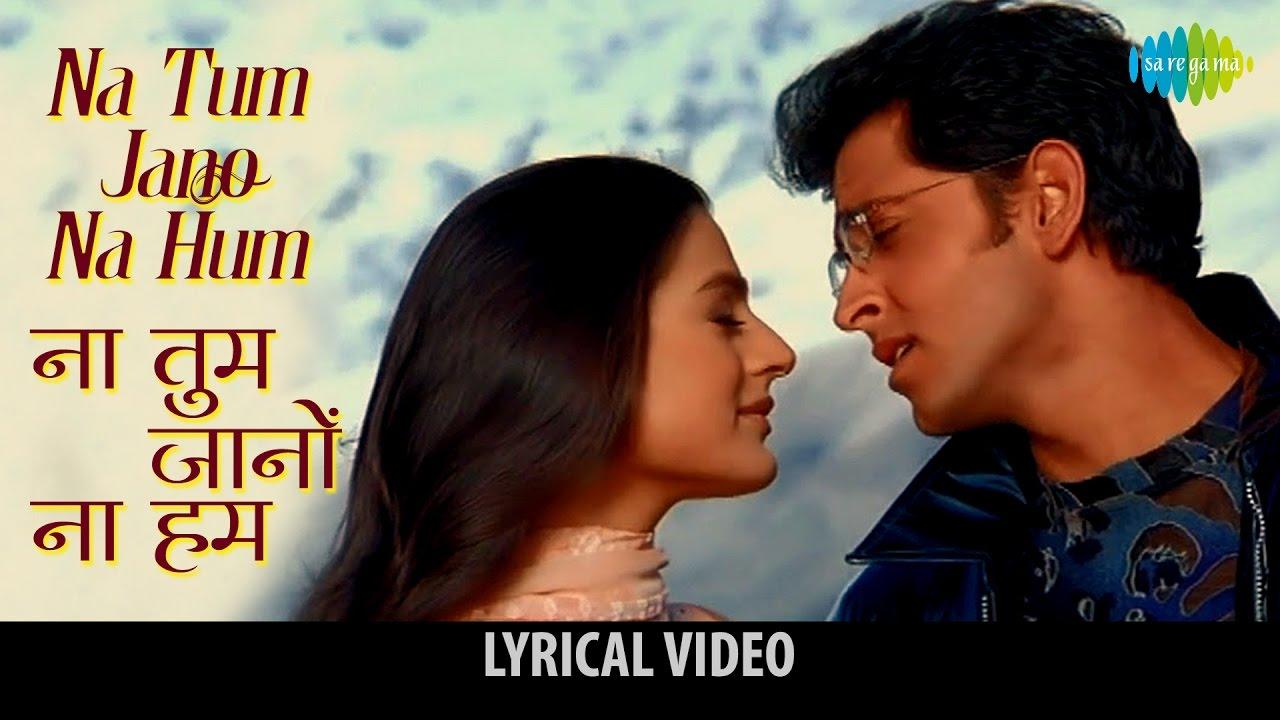Na Tum Jaano Na Hum Hindi lyrics