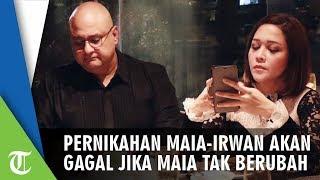 Pernikahan Maia Estianty dan Irwan Mussry akan Gagal jika Maia Tak Berubah