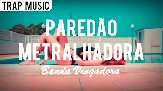 Vingadora   Paredão Metralhadora (Carlos & Adão Remix)