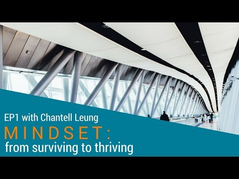 Webcast EP1 – From Surviving to Thriving with Chantell Leung – Mindset change from Employee to Entrepreneur