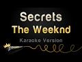 The Weeknd - Secrets (Karaoke Version)