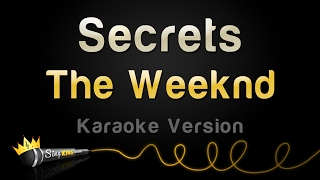 The Weeknd   Secrets (Karaoke Version)