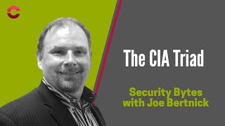 What is the CIA Triad? And why is it important in cyber security?