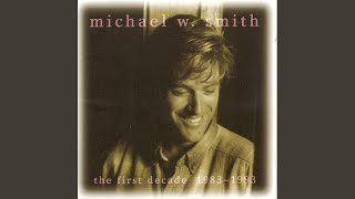 I Am Sure - Michael W. Smith
