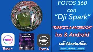 """Fotos 360 con Dji SPARK """"DIRECTO A FACEBOOK"""", IOS Y ANDROID"""