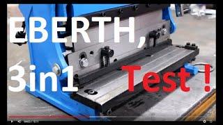 EBERTH, 3in1 Abkantbank, Rundbiegemaschine Test. 305mm, 3 Walzen, Schneiden, Biegen und Walzen.