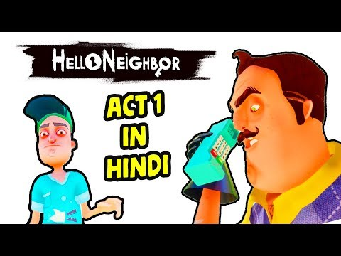 Hello Neighbor Act 1 Hindi Gameplay - Hitesh KS