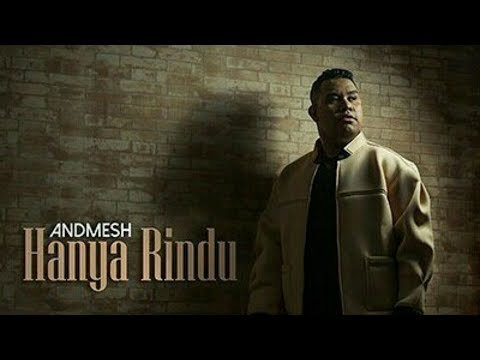 Andmesh Kamaleng - Hanya Rindu (Lirik) Official Video
