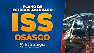 Concurso ISS Osasco: Plano de Estudos Avançado